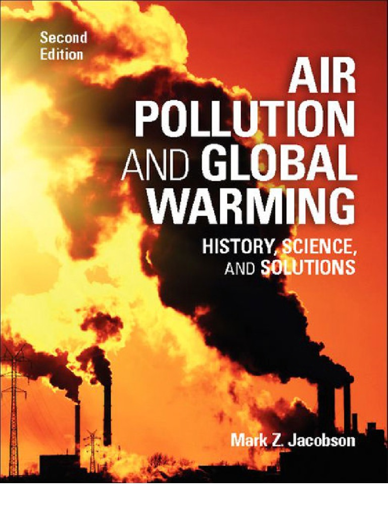 Air Pollution And Global Warming History, Science, And Solutions  Atoms   Chemical Elements