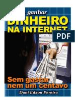 Livro - Ganhe Dinheiro - Renda Extra Gratis - Como Ganhar Dinheiro Na Internet - Brasil - E-Book Freeware - eBook