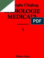 Radiologie Medicala (Gheorghe Chisleag) Vol 1 - 1986