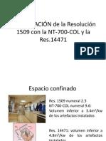 COMPARACIÓN de la Resolución 1509 con la NT-700-COL.ppt