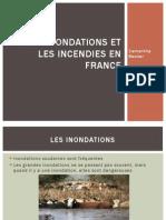 Les Inondations Et Les Incendies en France