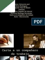 CARTA A UN COMPAÑERO DE TRABAJO...