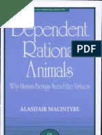 """Alasdair MacIntyre,  """"Dependent Rational Animals"""""""