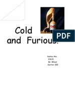 Cold and Furious!