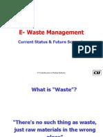2. E Waste Management - Present Scenario