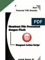 Membuat File Presentasi Dengan Flash Mengenal Action Script1 untuk pemula