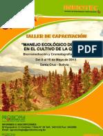 Taller de Capacitacion de Manejo de Plagas en el Cultivo de la Quinua – Biorremediacion y Cromatografia de Suelos del 8 al 10 de Mayo del 2013.