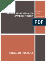 Laporan Kasus Kwashiorkor