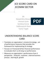 Balance Score Card on Telecomm Sector