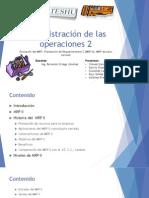 2.3 MRP_Evolucion y Desarrollo_2.4_ El MRP en los servicios.pptx