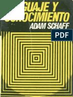 Adam Schaff - Adam Lenguaje y conocimiento.pdf