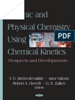 Organic and Physical Chemistry Using Chemical Kinetics - Prospects and Developments