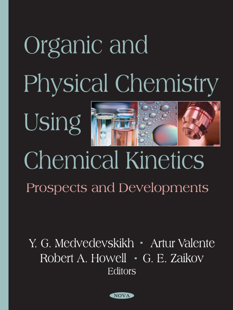 Organic and Physical Chemistry Using Chemical Kinetics - Prospects and  Developments | Polymers | Temperature