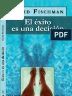 104117601 El Exito Es Una Decision (1)