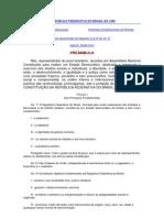 CONSTITUIÇÃO DA REPÚBLICA FEDERATIVA DO BRASIL DE 1988 - atualizado Abr 2013