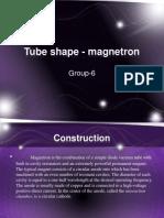 Tube_shape_-_magnetron.pptx