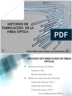 METODOS DE FABRICACIÓN  DE LA FIBRA OPTICA