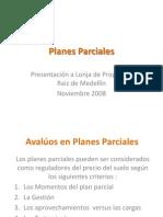 Nidia Acero Criterios para avalúos en Plan Parcial NOV  2008