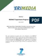 D4.9.2 REENACT Experiment Progress Report v1.0