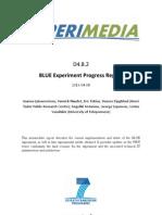 D4.8.2 BLUE Experiment Progress Report v1.0