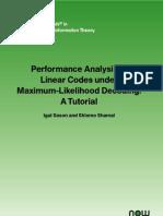 Performance Analysis of Linear Codes Under Maximum Likelihood Decoding a Tutorial