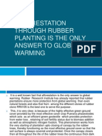 Afforestation Through Rubber Planting is the Only Answer To Global Warming