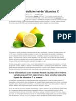 9 Semne Ale Deficientei de Vitamina C