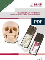 MAT Cranio Maxillo Titan