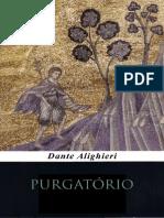 A Divina Comédia – Purgatório – 02 Dante Alighieri