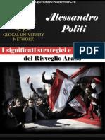 Alessandro Politi - I significati politici e geostrategici del Risveglio Arabo