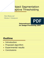 2007-ROBUST OBJECT SEGMENTATION USING ADAPTIVE THRESHOLDING.ppt