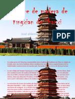 La Torre de Madera de Yingxian de Shanxi