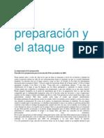 La preparación y el ataque