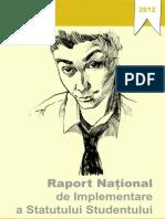 Raportul National de Implementare a Statutului Studentului