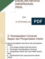 PENGENDALIAN INFEKSI dan KEWASPADAAN UNIVERSAL.ppt