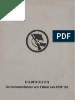 Handbuch für Kommandanten und Fahrer von SPW 152 / Schützenpanzerwagen