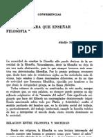 Adolfo Sánchez Vázquez - Por qué y para qué enseñar filosofía.