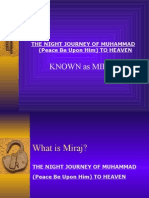 THE NIGHT JOURNEY OF MUHAMMAD (Peace Be Upon Him) TO HEAVEN