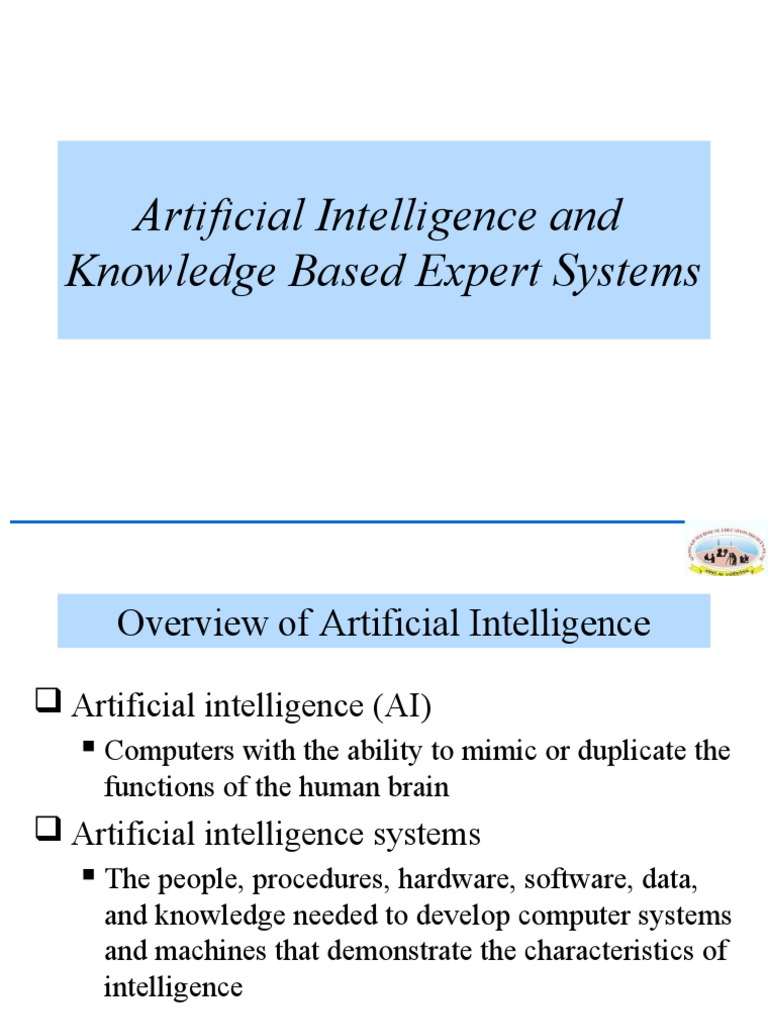 expert systems and its relationship with artificial intelligence Study on artificial intelligence in medicine main fields of medicine that using artificial intelligence systems and laboratory expert systems usually do.