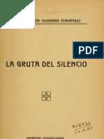 Vicente Huidobro La Gruta Del Silencio