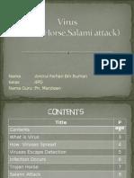 Virus(Trojan Horse,Salami Attack)
