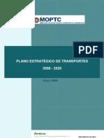 PLANO ESTRATÉGICO TRANSPORTES 2008-2020 [MOPTC - 2009]