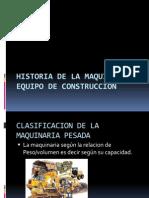 Presentacion Historia de La Maquinaria y Equipo de Construccion