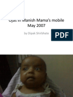 Ojas in Manish Mama's mobile May 2007