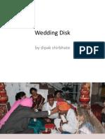 Wedding Disk