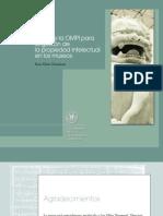 Guia de La OMPI Para La Gestion de La Propiedad Intelectual en Los Museos