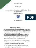 PG1007 Lecture 2 Fertilisation, Implantation and Bilaminar Germ Disc Formation