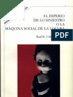 El Imperio de Lo Siniestro o La Maquina Social de La Locura Raul R Villamil Uriarte