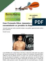 Caso Fernanda Ellen Assassino confesso será encaminhado ao presídio do Roger