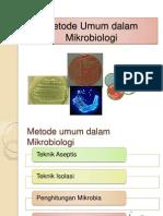 2. Metode Umum Dalam Mikrobiologi